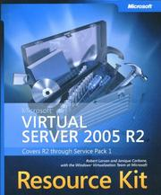 Microsoft  Virtual Server 2005 Resource Kit by Robert Larson, Janique Carbone, The Microsoft VirtualizationTeam