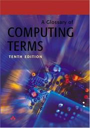 Cover of: A glossary of computing terms |