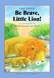 Cover of: Be brave, little lion!