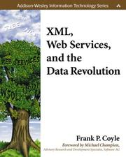 Cover of: XML, Web Services, and the Data Revolution (Addison-Wesley Information Technology Series)