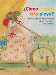 Cover of: How Will We Get to the Beach?: Cómo iremos a la playa?