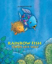 Cover of: Rainbow Fish Finds His Way LE (Rainbow Fish)