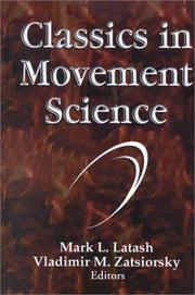 Cover of: Classics in movement science