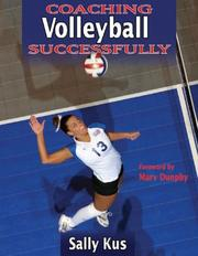 Cover of: Coaching Volleyball Successfully (Coaching Successfully Series) | Sally Kus