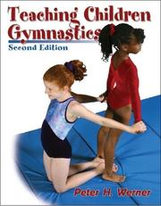 Cover of: Teaching children gymnastics | Peter H. Werner