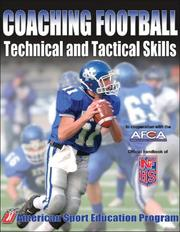 Cover of: Coaching football technical and tactical skills