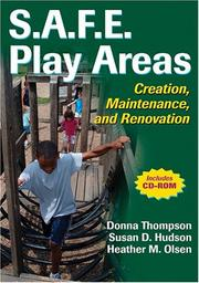 S.A.F.E. Play Areas by Donna Thompson, Susan D. Hudson, Heather M. Olsen