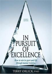 Cover of: In Pursuit of Excellence | Terry Orlick