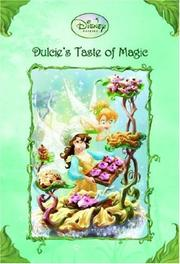 Cover of: Dulcie's Taste of Magic (Disney Fairies)