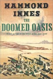 The doomed oasis by Hammond Innes