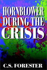 Cover of: Hornblower During The Crisis