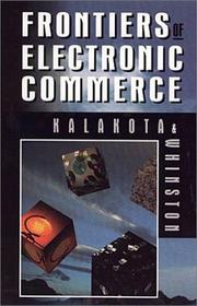 Cover of: Frontiers of electronic commerce