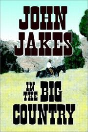 Cover of: In the big country: the best western stories of John Jakes