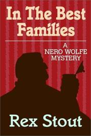 Cover of: In the best families: a Nero Wolfe mystery