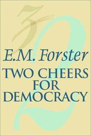 Two cheers for democracy by E. M. Forster