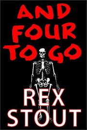 Cover of: And Four to Go: a Nero Wolfe foursome.