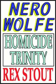Cover of: Homicide trinity: a Nero Wolfe threesome