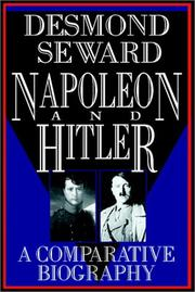 Cover of: Napoleon and Hitler: a comparative biography