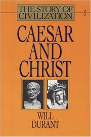 Cover of: Caesar and Christ (Story of Civilization)