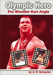 Cover of: Olympic Hero: Pro Wrestler Kurt Angle (Pro Wrestlers)