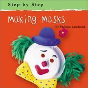 Cover of: Making Masks (Step By Step) |
