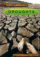 Cover of: Droughts (Natural Disasters) |