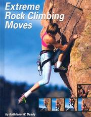 Cover of: Extreme Rock Climbing Moves (Behind the Moves) |