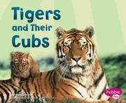 Cover of: Tigers and Their Cubs |