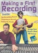 Cover of: Making a First Recording (Rock Music Library)