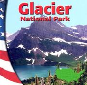 Cover of: Glacier National Park