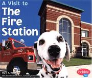 Cover of: A Visit to the Fire Station