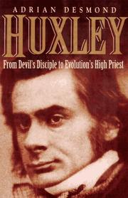 Cover of: Huxley | Adrian Desmond