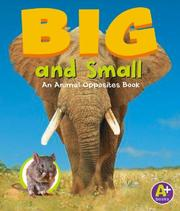 Cover of: Big And Small: An Animal Opposites Book (A+ Books)