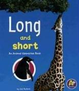 Cover of: Long And Short: An Animal Opposites Book (A+ Books)