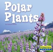 Cover of: Polar Plants (Life in the World's Biomes)