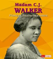 Cover of: Madam C. J. Walker: Pioneer Businesswoman (Fact Finders Biographies: Great African Americans) | Katherine E. Krohn