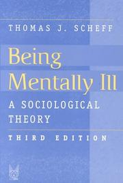 Cover of: Being Mentally Ill