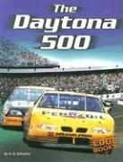 Cover of: The Daytona 500 (Edge Books NASCAR Racing)