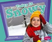 Cover of: Today is snowy | Martha E. H. Rustad