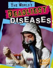 Cover of: The world's deadliest diseases