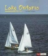 Cover of: Lake Ontario (Land and Water Great Lakes) | Anne Ylvisaker