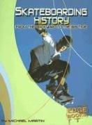 Skateboarding History by Michael Martin