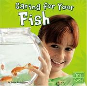 Cover of: Caring for your fish | Adele Richardson