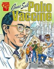 Cover of: Jonas Salk And the Polio Vaccine (Graphic Library)