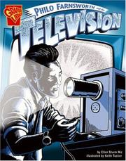 Cover of: Philo Farnsworth And the Television (Graphic Library) |
