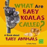 Cover of: What are baby koalas called?