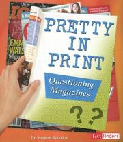 Cover of: Pretty in Print: Questioning Magazines | Stergios Botzakis