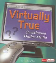 Cover of: Virtually True: Questioning Online Media | Guofang Wan