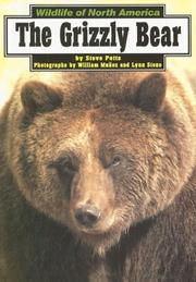 Cover of: The Grizzly Bear (Wildlife of North America) | Steve Potts