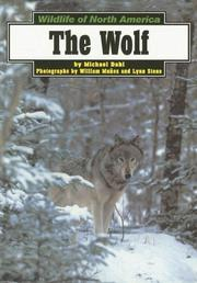 Cover of: The Wolf (Wildlife of North America) | Michael Dahl